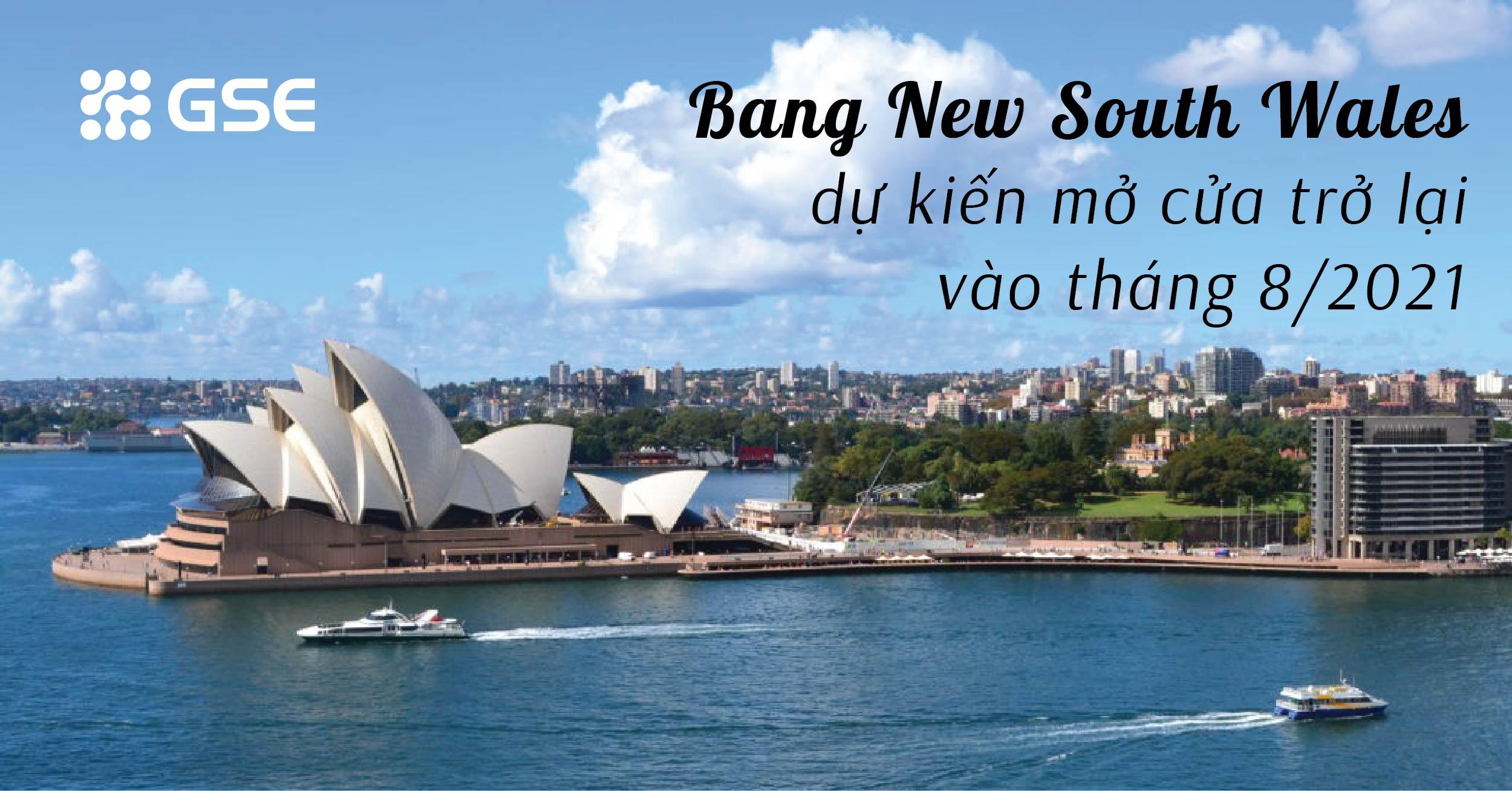 Bang New South Wales - Australia dự kiến mở cửa trở lại vào tháng 8/2021